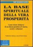 La Base Spirituale della Vera Prosperità