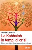 La Kabbalah in Tempi di Crisi - Libro