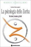 La Psicologia dello Zorba - Libro