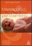 Massaggio Ayurvedico per il Bambino