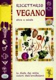 Ricettario Vegano Etica e Salute - Libro