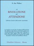 La Rivoluzione dell'Attenzione