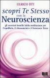 Scopri Te Stesso con la Neuro Scienza - Libro