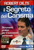 Il Segreto del Carisma (Videocorso DVD)
