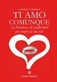 Ti Amo Comunque - La Promessa che Trasformerà per Sempre la Tua Vita - Libro