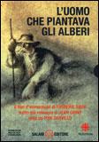 L'uomo che Piantava gli Alberi + DVD